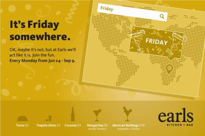 Earls TGIM Campaign — It's Friday somewhere.